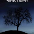 lultimanotte